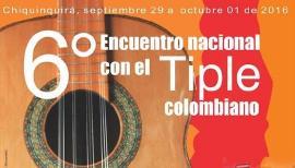 Cultura y Turismo apoya el Sexto Encuentro Nacional con el Tiple Colombiano