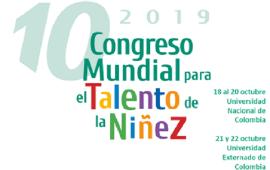 Convocan a participar en el Décimo Congreso Mundial para el Talento de la Niñez