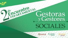 En Villa de Leyva se realizará el Segundo Encuentro Departamental de Gestoras y Gestores Sociales