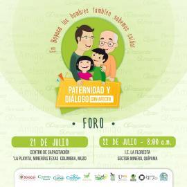 Foro 'paternidad y diálogo afectivo' llega a Muzo y Quípama  Evento organizado por la Secretaría de Integración Social se cumplirá este 21 y 22 de julio en las dos poblaciones del Occidente boyacense