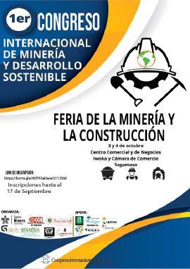 En Sogamoso se desarrollará el Primer Congreso Internacional de Minería  y Desarrollo Sostenible