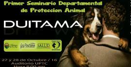 Primer Seminario Departamental de Protección Animal se realizará en Duitama