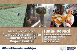 En Boyacá se realizará la Mesa Territorial para el Plan de Abastecimiento Alimentario de la Región Central