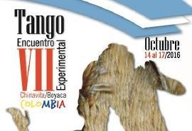 Reserve su cupo al VII Encuentro Experimental de Tango en Chinavita