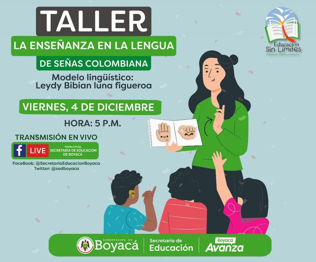 Continúa la capacitación de Lengua de Señas Colombiana con la forma cómo se se aplica en la enseñanza. Este viernes, 4 de diciembre, avanzan los talleres lingüísticos organizados por la Secretaría de Educación.