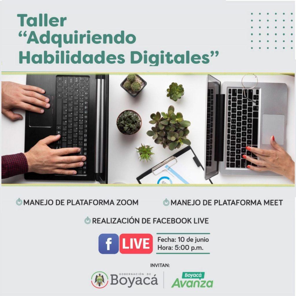 """La Gobernación de Boyacá invita al taller """"Adquiriendo Habilidades Digitales"""" de la Secretaría de Desarrollo Empresarial en alianza con la Secretaría TIC"""