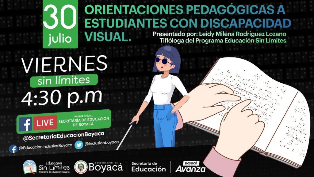 Este Viernes sin Límites será para dar orientaciones pedagógicas a estudiantes con discapacidad visual