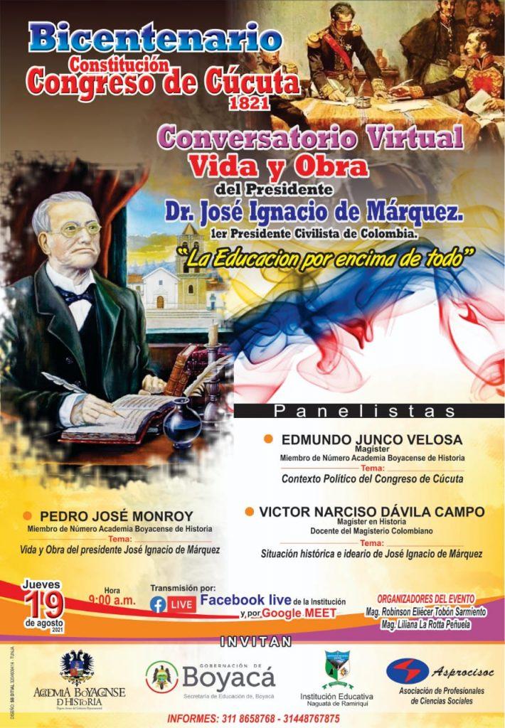 La Institución Educativa 'Naguata' de Ramiriquí invita al Conversatorio sobre la vida y obra del presidente de Colombia, José Ignacio de Márquez