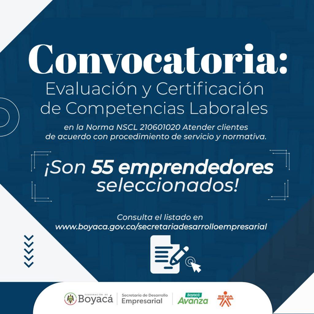 55 emprendedores seleccionados en la convocatoria Evaluación y Certificación de Competencias Laborales