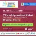 La Secretaría de Agricultura invita a participar de la Primera Feria Internacional Virtual de Innovación Agropecuaria: El Campo Innova